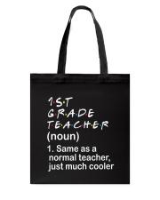 1ST GRADE TEACHER - NOUN TEACHER T-SHIRT  Tote Bag thumbnail
