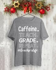 CAFFEINE TEACH GRADE REPEAT Classic T-Shirt lifestyle-holiday-crewneck-front-2