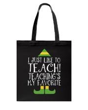 I JUST LIKE TO TEACH Tote Bag thumbnail