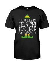 I JUST LIKE TO TEACH Classic T-Shirt thumbnail