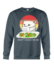 Don't cought on me Crewneck Sweatshirt thumbnail