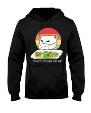 Don't cought on me Hooded Sweatshirt thumbnail
