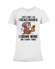 That's what I do I read books Premium Fit Ladies Tee thumbnail