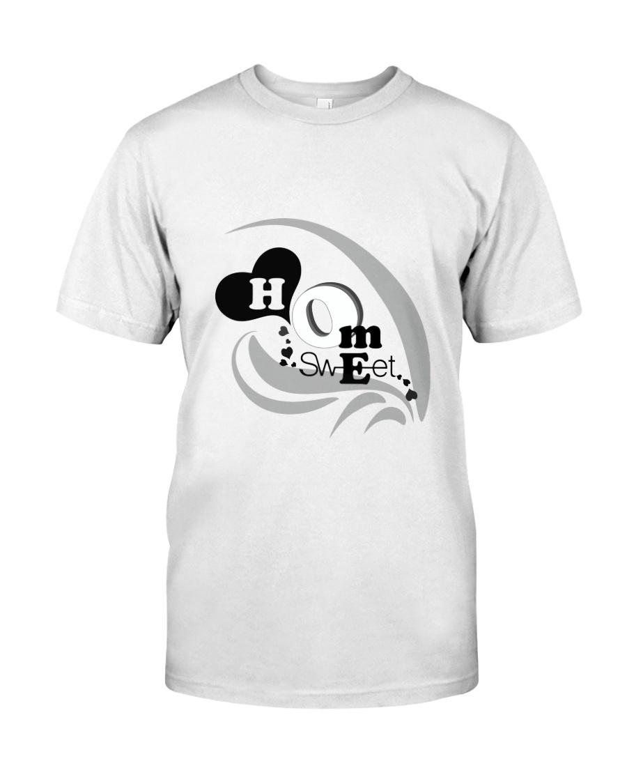 Home sweet Classic T-Shirt