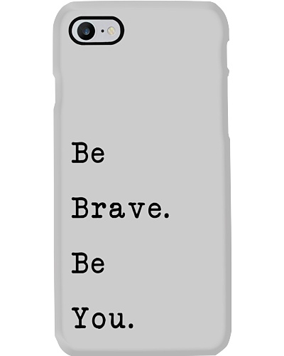 Be Brave Be You