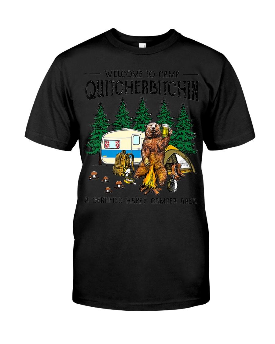 Welcome To Camp Quitcherbitchin A Certifie Classic T-Shirt