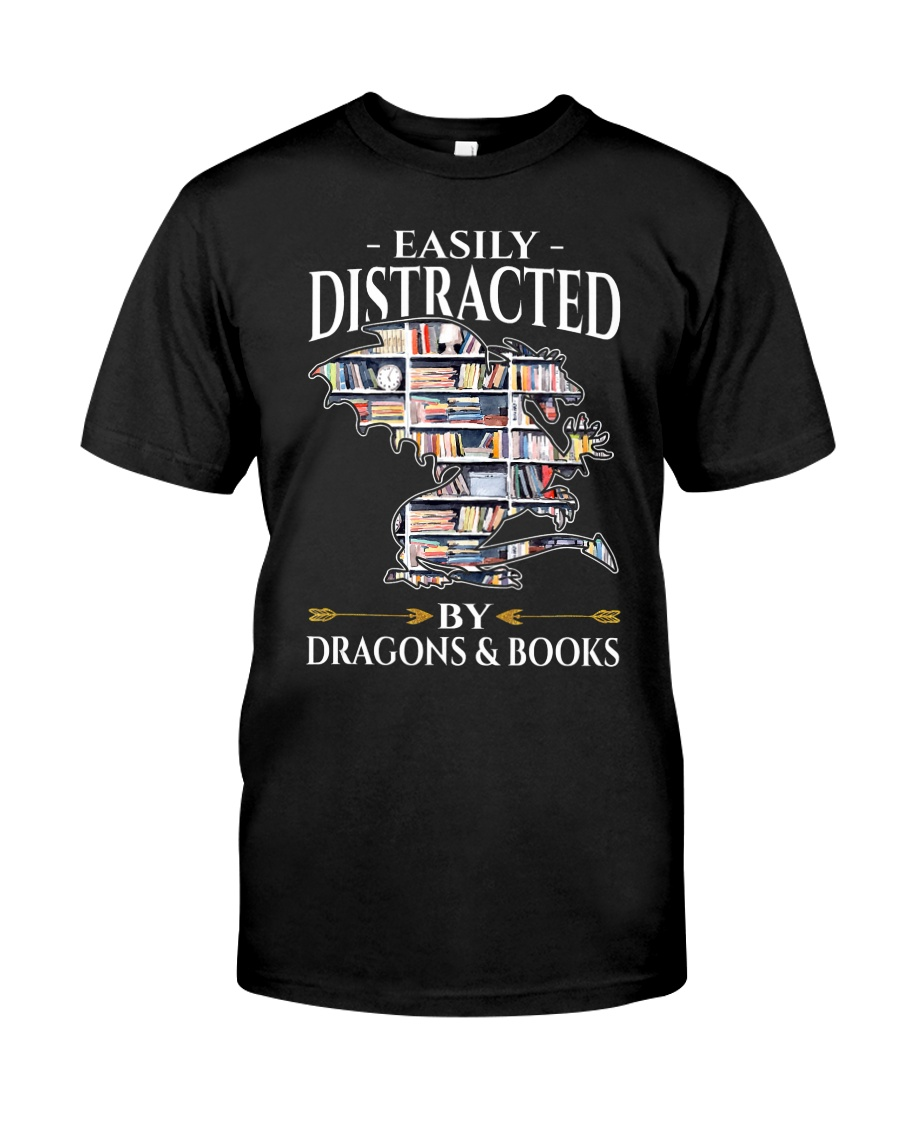 Easily Distracted By Dragons And Books Re Classic T-Shirt