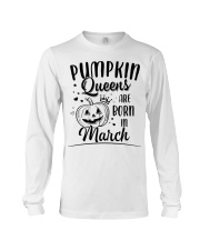 Pumpkin Queens Are Born In March Long Sleeve Tee thumbnail