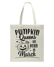 Pumpkin Queens Are Born In March Tote Bag thumbnail