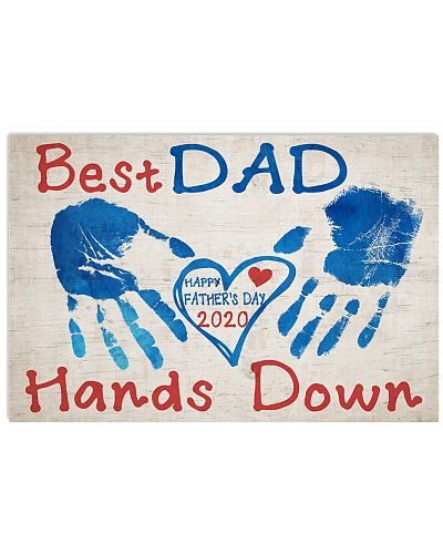 Best Dad Hands Down - Happy father's day 2020