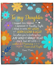 """I Hugged This Blanket Squeezed Tight-To Daughter Fleece Blanket - 50"""" x 60"""" front"""