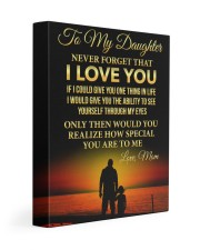 Daughter Never Forget That I Love You 11x14 Gallery Wrapped Canvas Prints front
