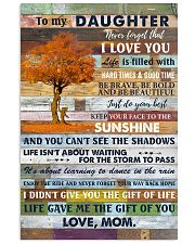 To My Daughter Never Forget That I Love You 11x17 Poster front