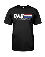 Dad A Real American Hero Classic T-Shirt front