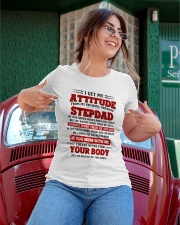 I Get My Attitude From My Freaking Awesome Stepdad Ladies T-Shirt apparel-ladies-t-shirt-lifestyle-01