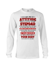 I Get My Attitude From My Freaking Awesome Stepdad Long Sleeve Tee thumbnail