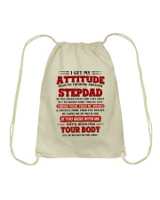 I Get My Attitude From My Freaking Awesome Stepdad Drawstring Bag thumbnail