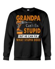 Grandpa Can Fix What Stupid Does Crewneck Sweatshirt thumbnail