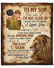 """Even When Im Not Close By Lion Dad To Son Fleece Blanket - 50"""" x 60"""" front"""