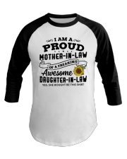 I Am A Proud MIL Of A Freaking Awesome DIL Baseball Tee thumbnail