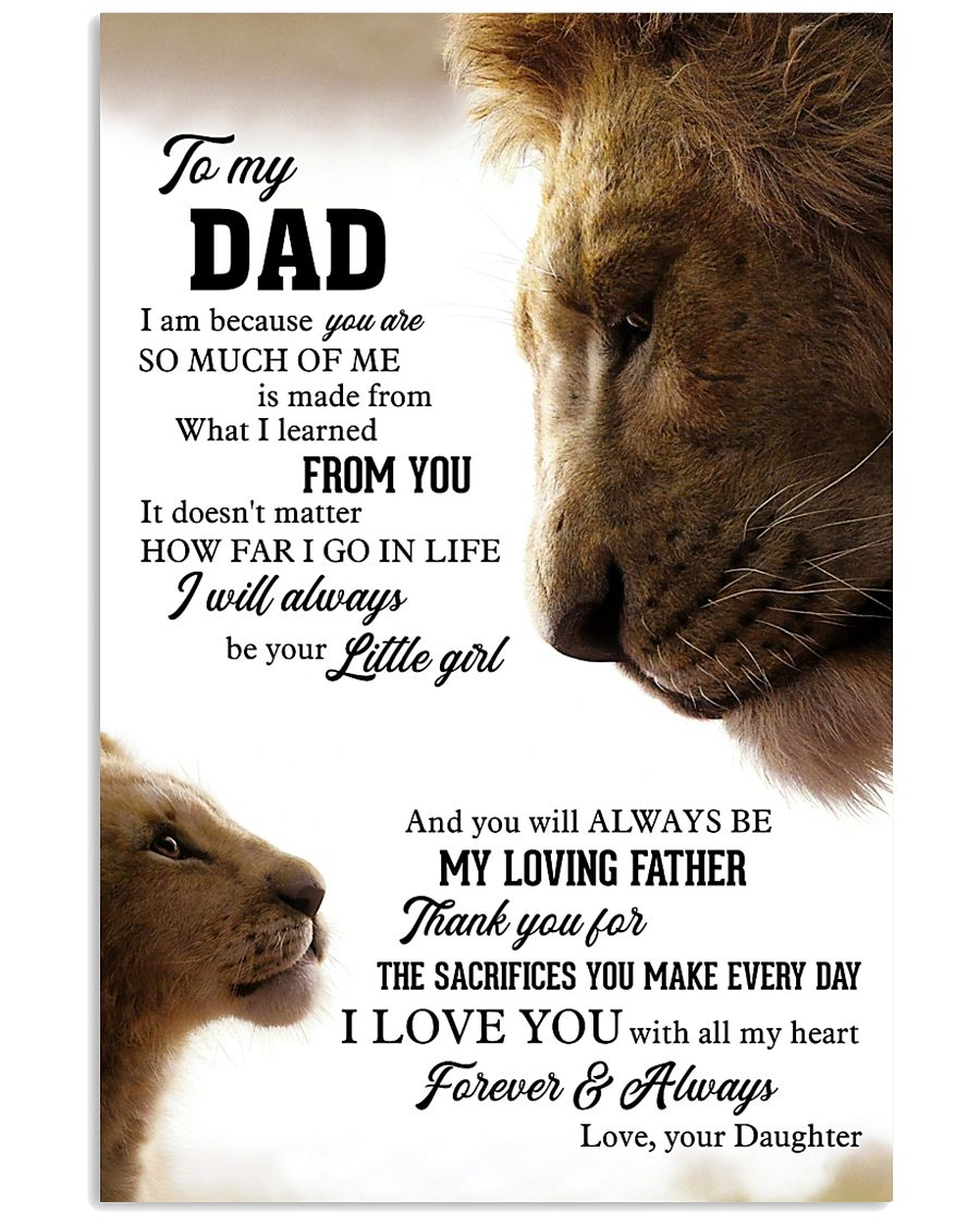 To My Dad I Love you With All My Heart 11x17 Poster