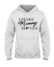 I Make Mommy Hooded Sweatshirt thumbnail