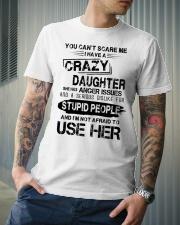 I Have A Crazy Daughter Classic T-Shirt lifestyle-mens-crewneck-front-6