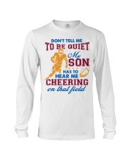 Don't Tell Me To Be Quiet Long Sleeve Tee thumbnail