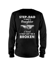 Step Dad And Daughter A Bond That Can't Be Broken Long Sleeve Tee thumbnail