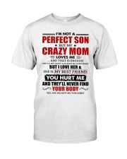 I'm Not A Perfect Son But My Crazy Mom Loves Me Premium Fit Mens Tee thumbnail