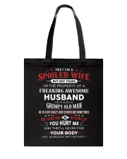 I'm A Spoiled Wife Have A Freaking Awesome Husband Tote Bag thumbnail