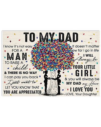 You'll Always Be My Dad My Hero I Love U - For Dad