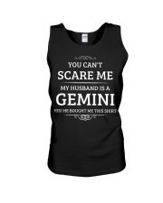 You Can't Scare Me My Husband Is A Gemini Unisex Tank thumbnail