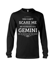 You Can't Scare Me My Husband Is A Gemini Long Sleeve Tee thumbnail