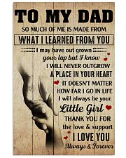 To my Dad thank you for the love and support 11x17 Poster front