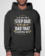 I'm Just The Dad That Stepped Up Hooded Sweatshirt garment-hooded-sweatshirt-front-03