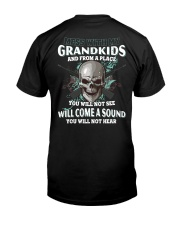 Mess With My Grandkids Classic T-Shirt back