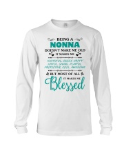 Being A Nonna Makes Me Blessed Long Sleeve Tee thumbnail