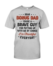 You're A Brave Guy I'm Thankful Everyday - For Dad Classic T-Shirt front