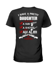 I have a pretty Daughter be careful Ladies T-Shirt thumbnail