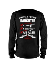 I have a pretty Daughter be careful Long Sleeve Tee thumbnail