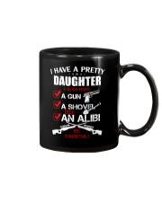 I have a pretty Daughter be careful Mug thumbnail