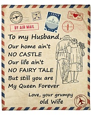 """Our Home Ain't No Castle - Wife To Husband Fleece Blanket - 50"""" x 60"""" front"""