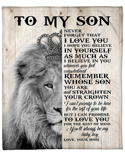 Never Forget That I Love You-Lion Crown Mom To Son