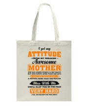 I Get My Attitude From My Freakin' Awesome Mother Tote Bag thumbnail