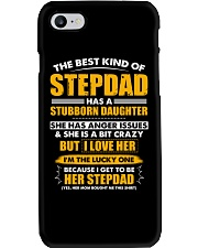 The Best Kind Of Stepdad Has A Stubborn Daughter Phone Case thumbnail