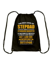 The Best Kind Of Stepdad Has A Stubborn Daughter Drawstring Bag thumbnail