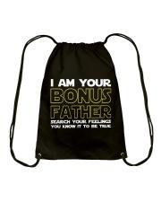 I Am Your Bonus Father Drawstring Bag thumbnail