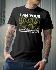 I Am Your Bonus Father Classic T-Shirt lifestyle-mens-crewneck-front-6