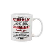 Personalized - U Didn't Give Me To Mother-In-Law Mug front